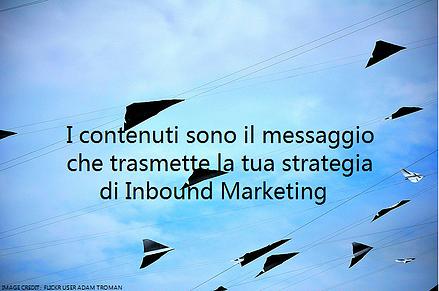 contenuti_siti_web_sono_il_messaggio_inbound_marketing
