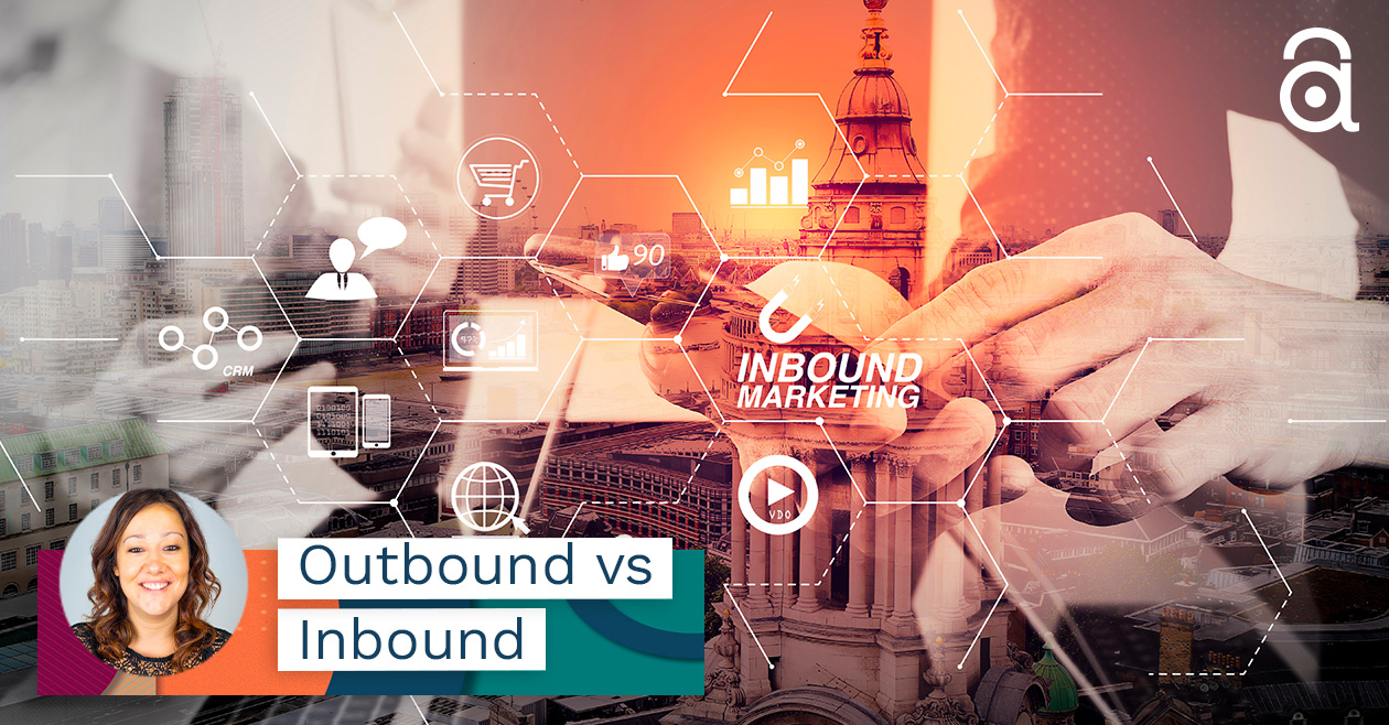 Quali sono le differenze tra Inbound Marketing e Outbound Marketing?
