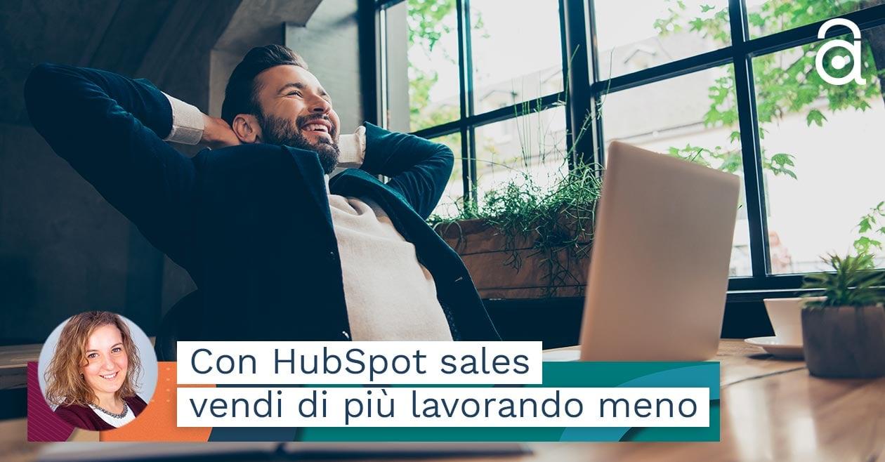HubSpot Sales Software: vendi di più lavorando meno