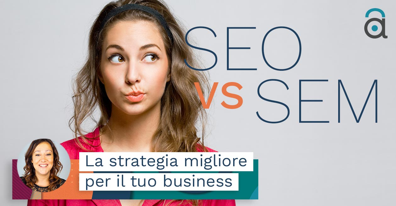SEO SEM: definizione e differenze tra le due strategie online