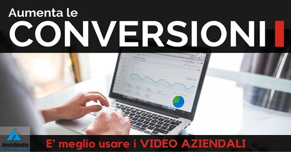 aumenta conversioni usa video aziendali