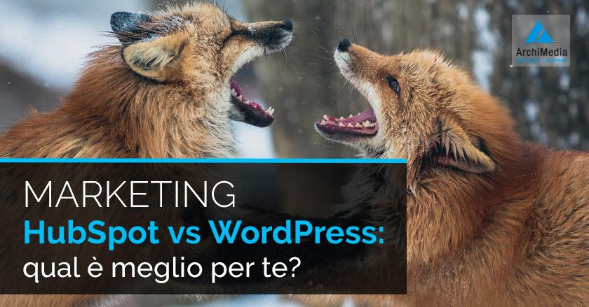 Marketing HubSpot vs WordPress: qual è meglio per te?