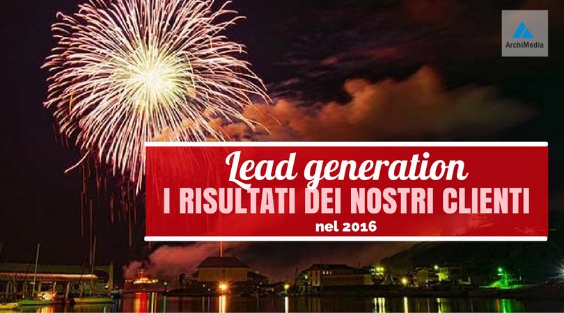 Lead generation i risultati dei nostri clienti nel 2016.png
