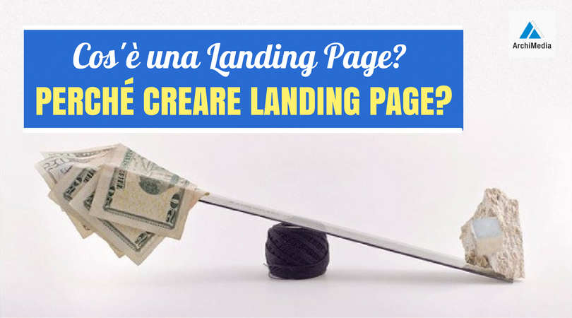 Perché Creare Landing Page