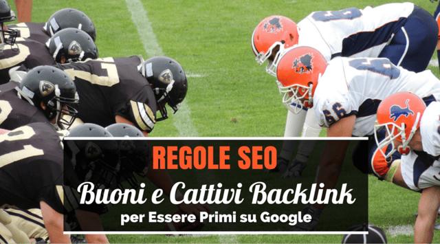 Regole_SEO_Buoni_e_Cattivi_Backlink_per_Essere_Primi_su_Google.png