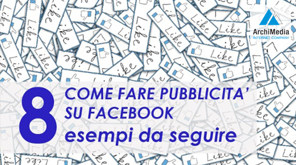Come pubblicizzare una pagina Facebook - TrucchiFacebook