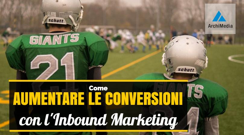 come_aumentare_le_conversioni_con_inbound_marketing-1.png