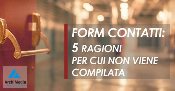 Form contatti: 5 ragioni per cui non viene compilata