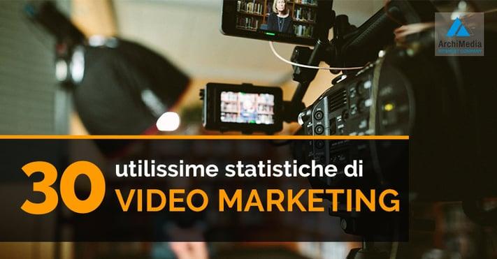 30 utilissime statistiche di video marketing