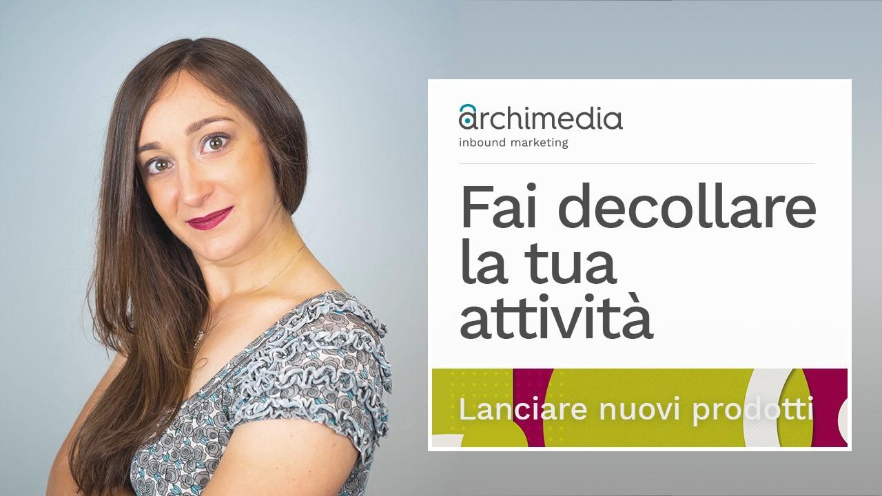 obiettivi-archimedia-lanciare-nuovi-prodotti