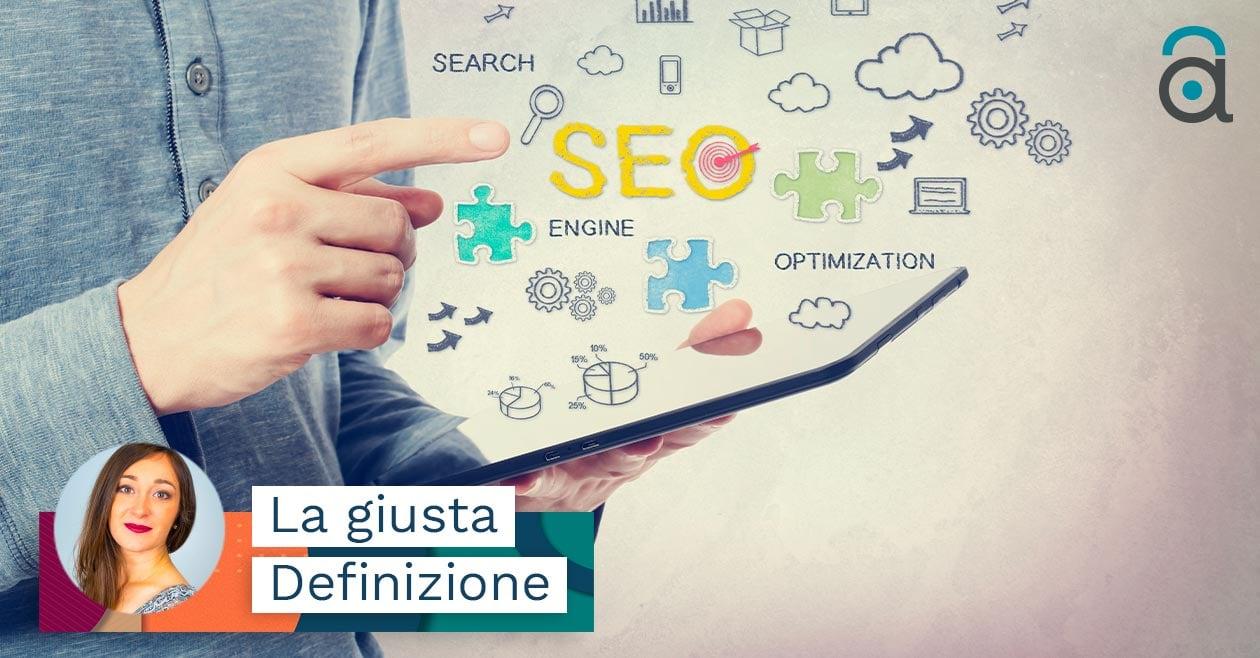 Cos'è la SEO o Search Engine Optimizations: di cosa si tratta