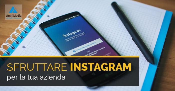 Sfsfruttare Instagram per la tua azienda