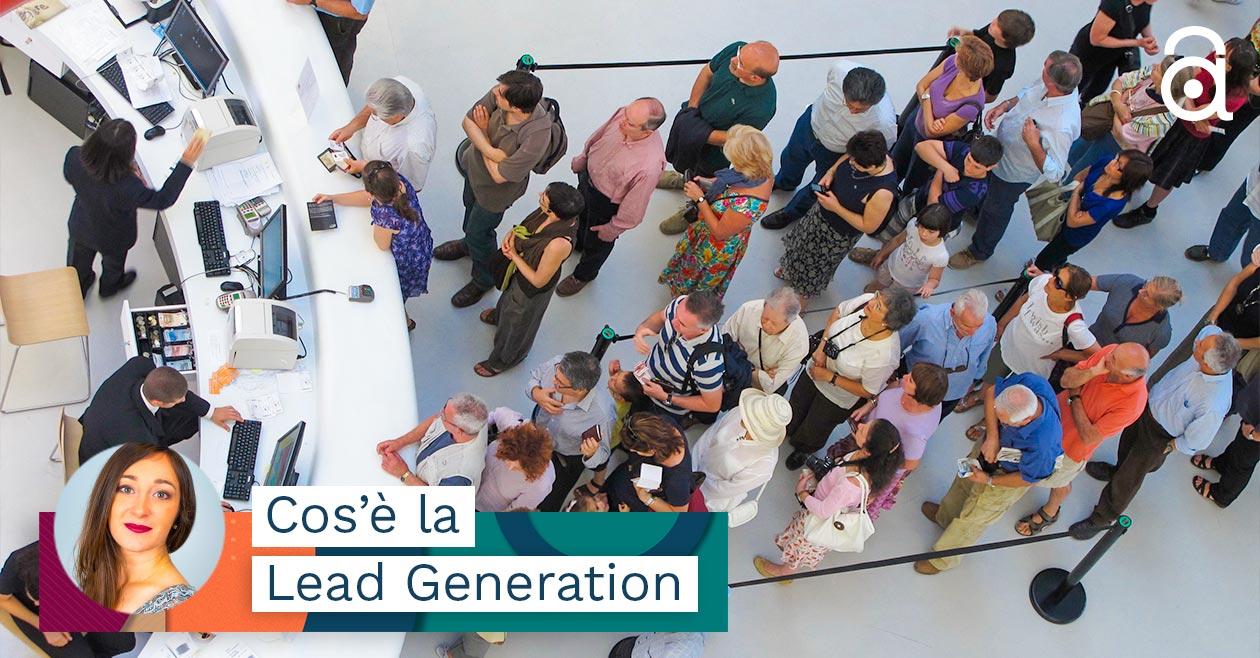 Cos'è la Lead Generation? Serve a Trovare Nuovi Clienti Online