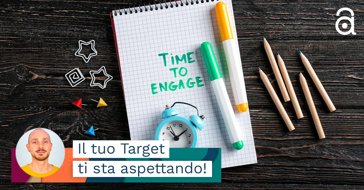 Engage Marketing: come attirare e conquistare le persone GIUSTE