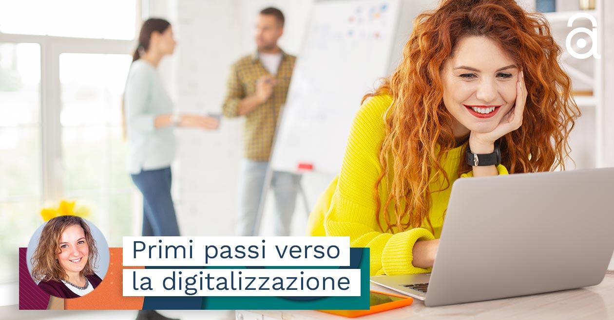 Digitalizzazione processi aziendali: primi passi
