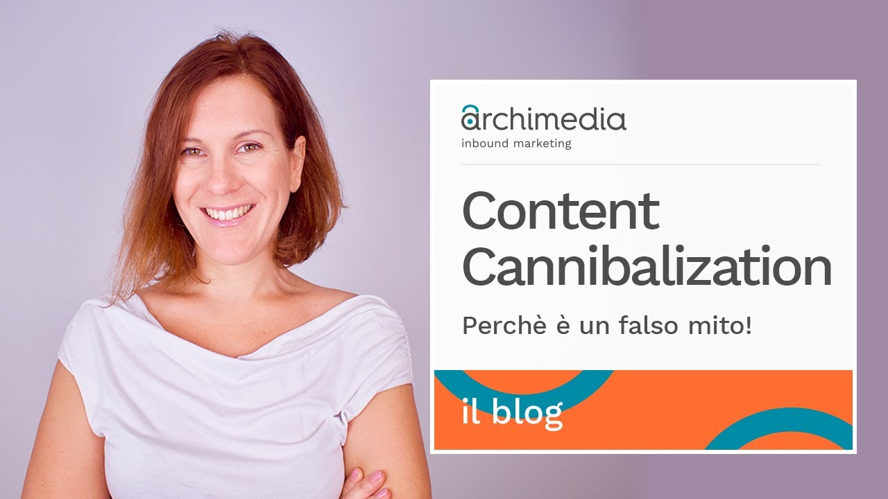 [VIDEO] Perché la Keyword Cannibalization è un falso mito