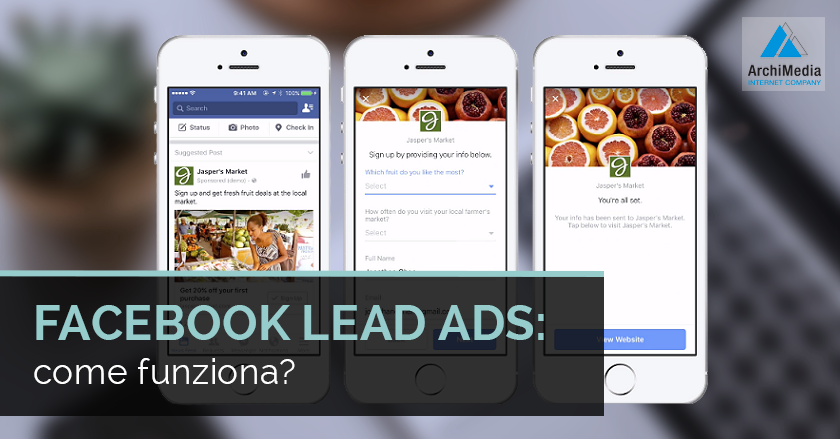 Facebook Lead Ads: come funziona?