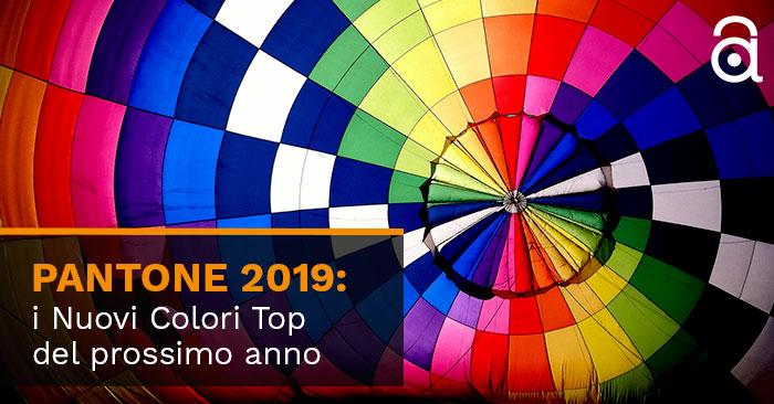 PANTONE 2019: i Nuovi Colori Top del prossimo anno