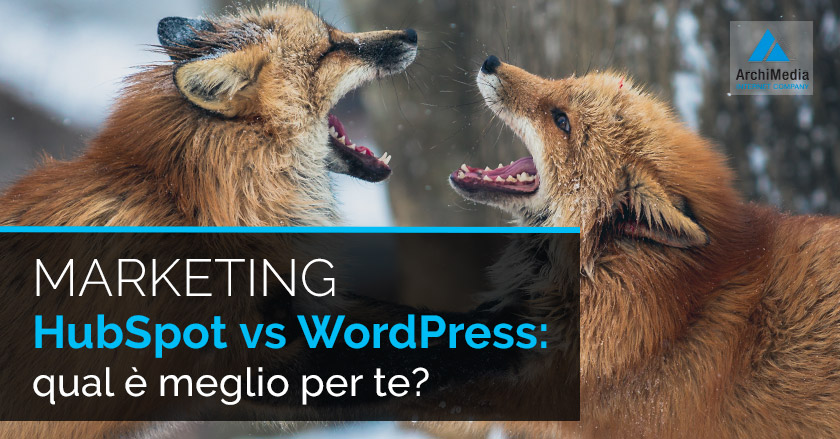 Marketing HubSpot vs WordPress: qual è meglio per te?