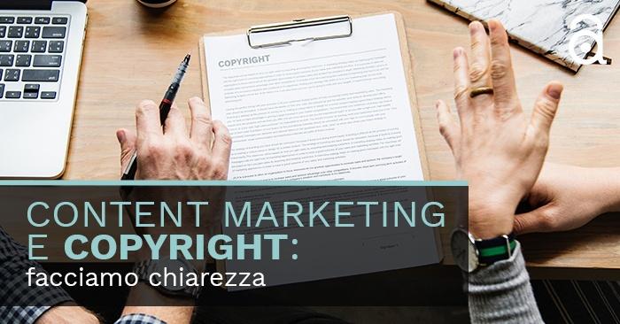 Content Marketing e Copyright: facciamo chiarezza