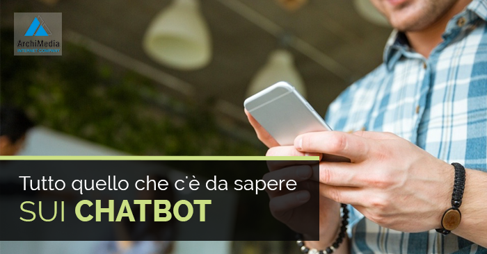 Tutto quello che c'è da sapere sui Chatbot