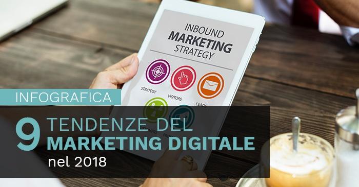 9 Tendenze del marketing digitale nel 2018