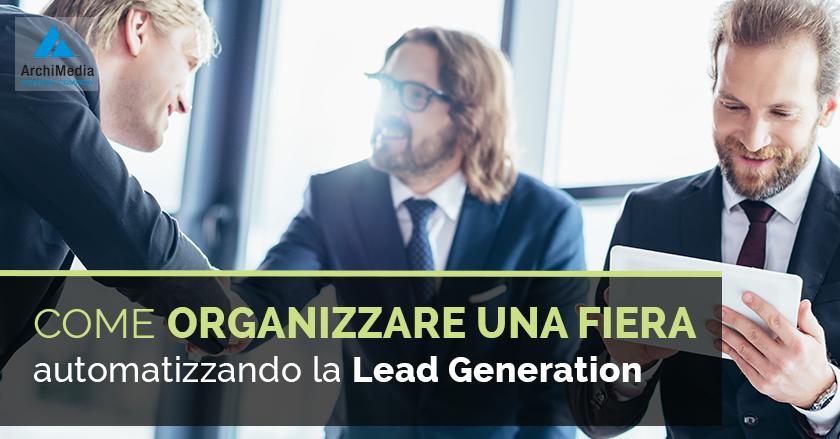 Come organizzare una fiera automatizzando la Lead Generation