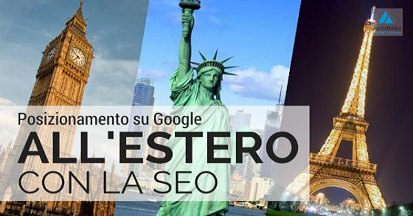 Posizionamento su Google all'estero con la SEO