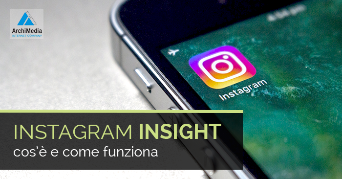 Cos'è Instagram Insight? E come funziona?
