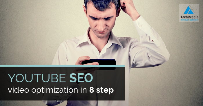 YouTube SEO video optimization in 8 step
