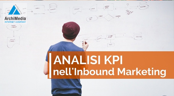 La Migliore Analisi KPI con l'Inbound Marketing