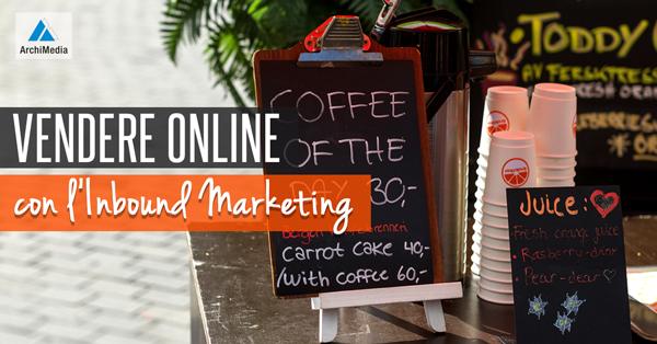 Vendere Online con l'Inbound Marketing