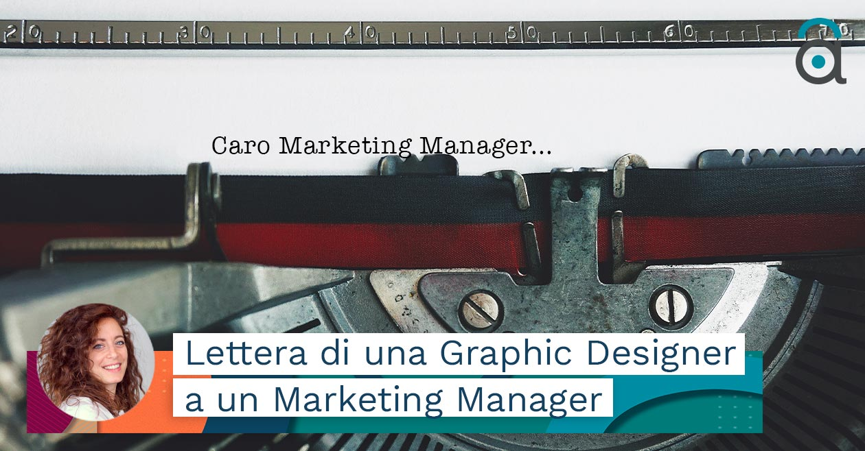 Fare Branding Awareness. Lettera di una graphic designer ad un marketing manager